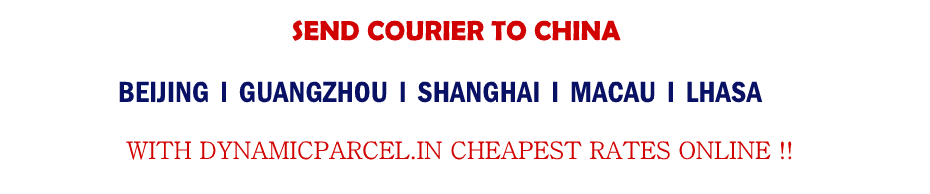 Courier to China from Bangalore