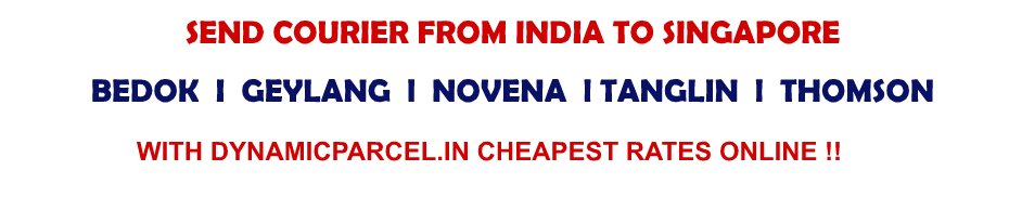 Courier To Singapore From Bangalore India Courier Charges