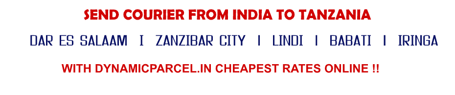COURIER TO TANZANIA FROM Kolkata INDIA