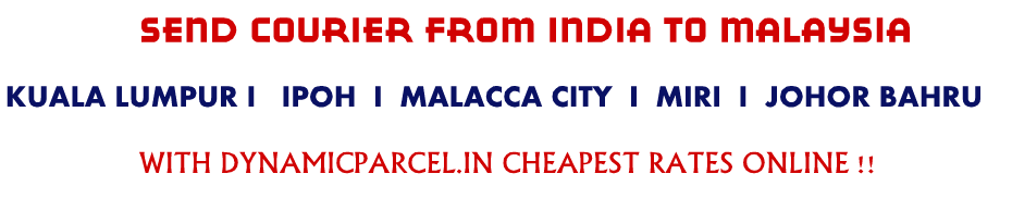 Courier to Malaysia from Pune