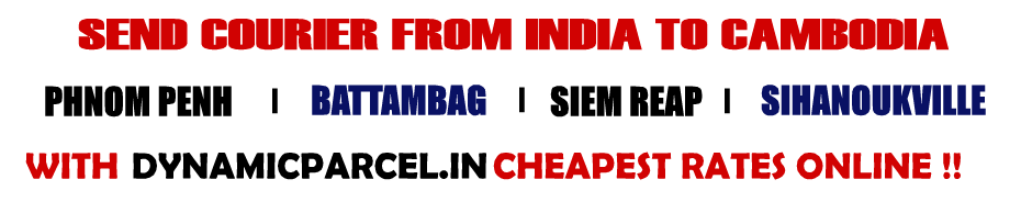 Courier to Cambodia from Mumbai India
