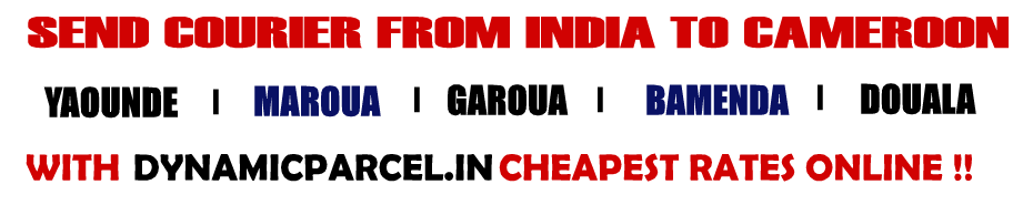 Courier to Cameroon from Mumbai India