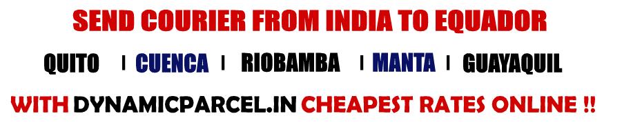 Courier to Ecuador from Mumbai India