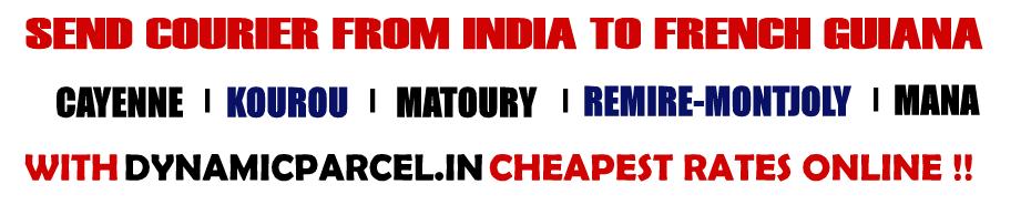 Courier to French Guiana from Mumbai India