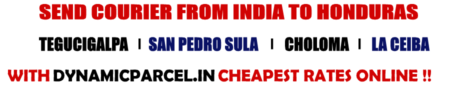 Courier to Honduras from Mumbai India