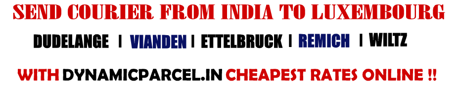 Courier to Luxembourg from Mumbai India
