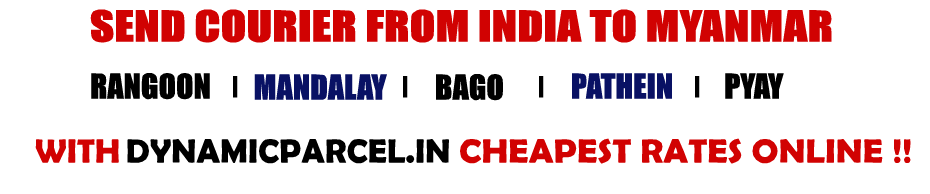 Courier to Myanmar from Mumbai India