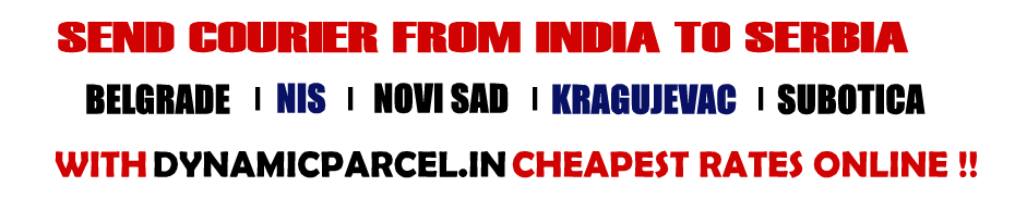 Courier to Serbia from Mumbai india