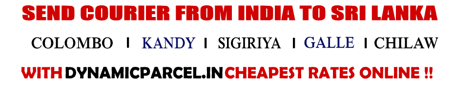 Courier to Sri Lanka from India - Cheap Courier Charges