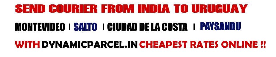 Courier to Uruguay from Mumbai India