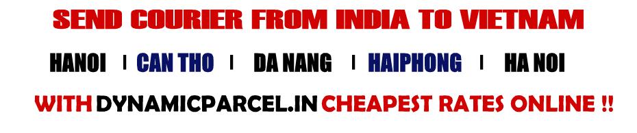 Courier to Vietnam from Mumbai India